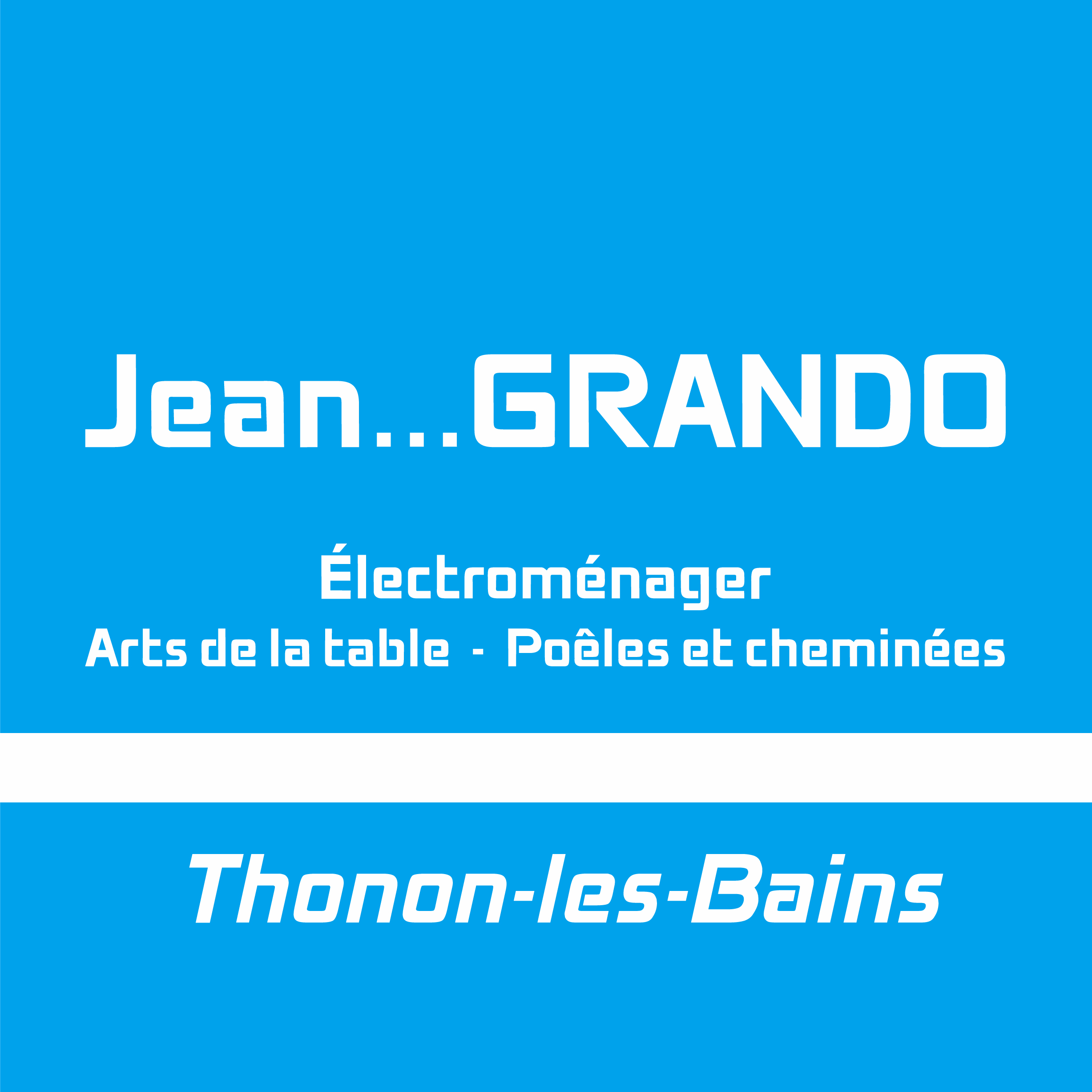 Jean…Grando Votre spécialiste en électroménager à Thonon depuis 1966